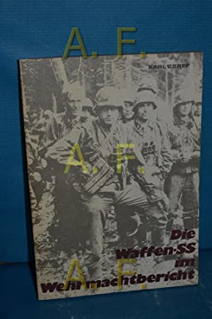 Die Waffen-SS im Wehrmachtbericht: Cerff, Karl [Herausgeber]: