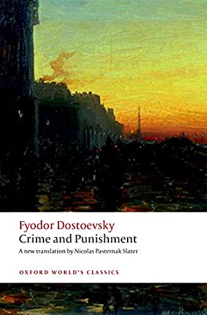 Crime and Punishment (Oxford World's Classics Hardback: Dostoevsky, Fyodor