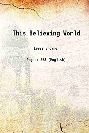 Seller image for This Believing World 1930 [Hardcover] for sale by Gyan Books Pvt. Ltd.