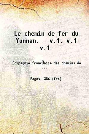 Le chemin de fer du Yunnan Volume: Anonymous