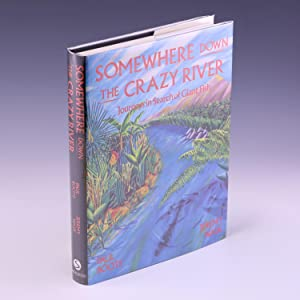 Somewhere down the crazy river: journeys in: BOOTE, Paul Arthur
