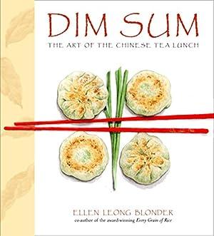 Dim Sum: The Art of Chinese Tea Lunch: Blonder, Ellen Leong