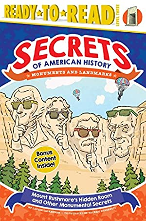Mount Rushmore's Hidden Room and Other Monumental: Calkhoven, Laurie