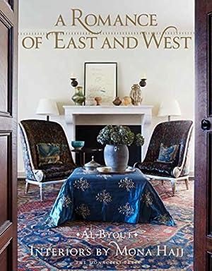 A Romance of East and West: Interiors by Mona Hajj: Hajj, Mona