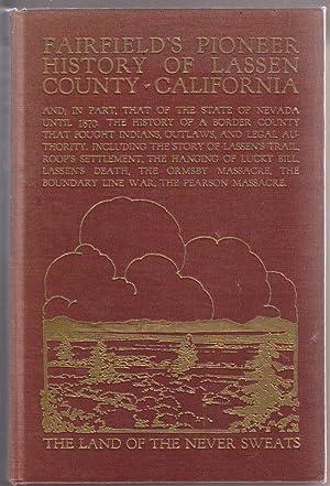 Fairfield's Pioneer History of Lassen County California: Fairfield, Asa Merrill
