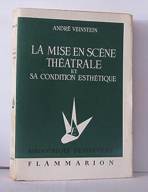 La mise en scène théatrale et sa: Veinstein André