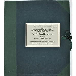 Saka Documents. Corpus Inscriptionum Iranicarum, Part II.