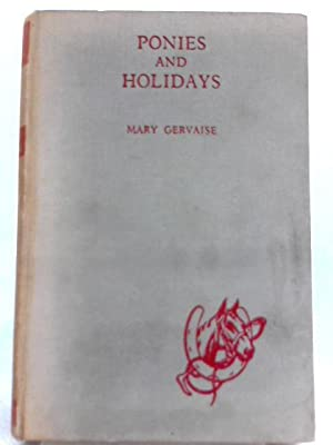 Ponies and Holidays: Mary Gervaise