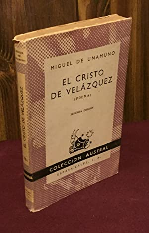 El Cristo de Velazquez: poema: Miguel de Unamuno