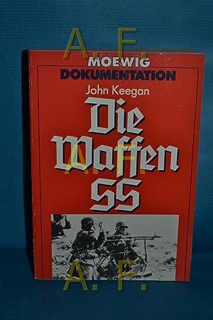 Die Waffen-SS John Keegan. [Aus d. Amerikan.: Keegan, John: