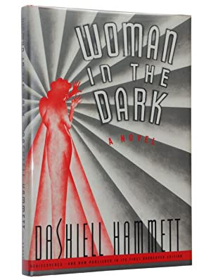 Woman In The Dark: A Novel of: Dashiell Hammett; Introduction