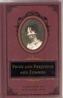 Pride And Prejudice And Zombies: The Classic: Smith, Seth Grahame