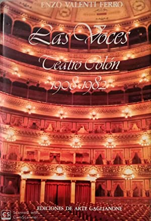 Las voces. Teatro Colón 1908-1982: Enzo Valenti Ferro