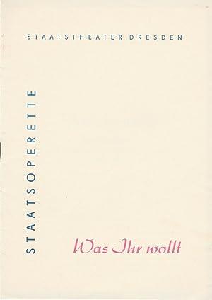 Programmheft WAS IHR WOLLT. Musical nach der: Staatstheater Dresden, Gerd-Michael
