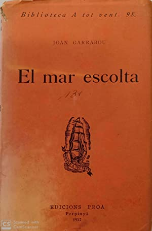 El mar escolta: Joan Garrabou