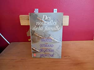 DES NOUVELLES DE LA FAMILLE: COLLECTIF; GROULT, GUIMARD,