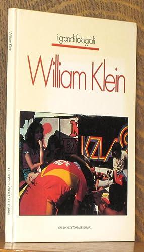 WILLIAM KLEIN [I GRANDI FOTOGRAFI]: William Klein, essay