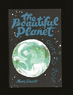 The Beautiful Planet: Ours to Lose (Signed)
