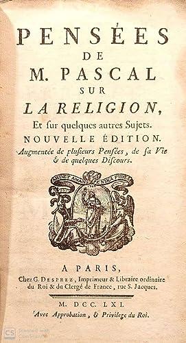 Pensées de M. Pascal sur la Religion.: PASCAL, Blaise.
