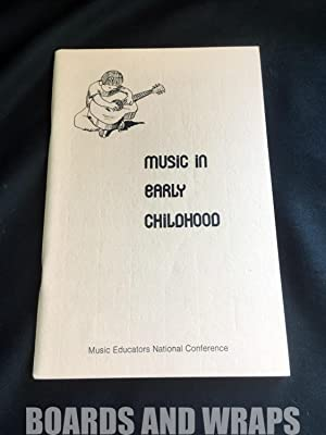 Music in Early Childhood