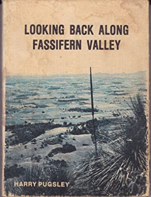 LOOKING BACK ALONG FASSIFERN VALLEY.: PUGSLEY, Harry: