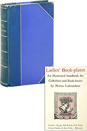 Ladies' Book-plates: an illustrated handbook for Collectors and Book-lovers [Deluxe Edition]