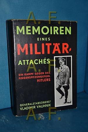 Erinnerungen eines Militärattachés, ein Kampf gegen das: Vauhnik, Vladimir: