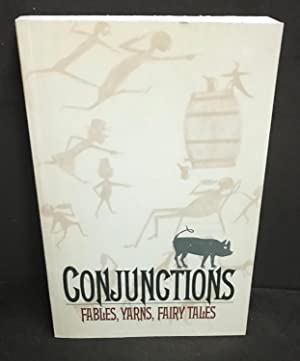 Conjunctions:18, Fables, Yarns, Fairy Tales: Bradford Morrow (Editor)
