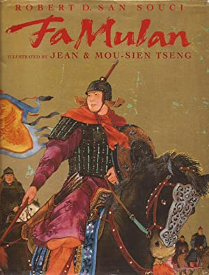 Fa Mulan; The Story of a Woman: San Souci, Robert