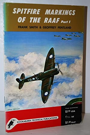 SPITFIRE MARKINGS of the RAAF PART 1.: Frank Smith &