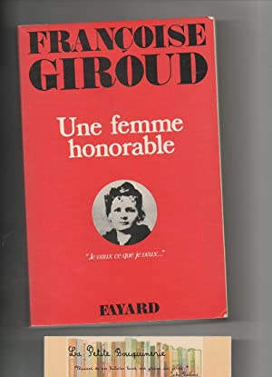 Une femme honorable: Françoise Giroud