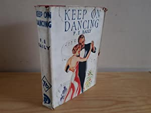 Keep on Dancing: Baily, F. E.