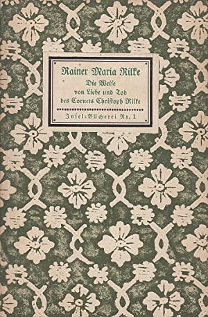 Die Weise von Liebe und Tod des: Rainer, Maria Rilke: