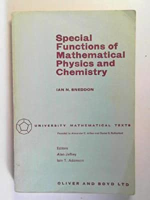 Special functions of mathematical physics and chemistry: SNEDDON, Ian N.