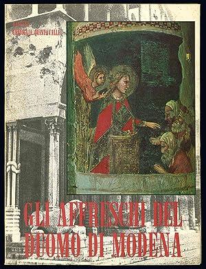Gli affreschi del Duomo di Modena.: GHIDIGLIA QUINTAVALLE, Augusta