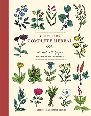 """Culpeper's Complete Herbal: Illustrated and Annotated Edition: Culpeper, Nicholas"""", """"Foster,"""