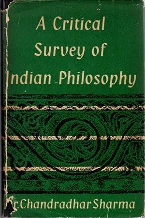 CRITICAL SURVEY OF INDIAN PHILOSOPHY: Sharma, Chandradhar
