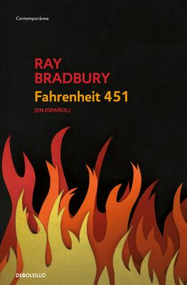 Fahrenheit 451 (Spanish Edition) (Paperback or Softback): Bradbury, Ray D.