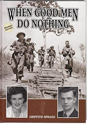 When Good Men Do Nothing.: SPRAGG, GRIFFITH.