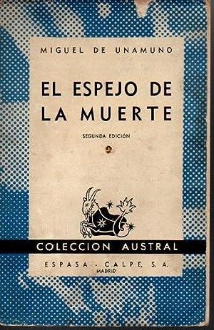 EL ESPEJO DE LA MUERTE.: UNAMUNO, Miguel de.