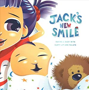Jack's New Smile : Having a Baby With Cleft Lip and Palate: Trivelpiece, Ruth M./ West, Suzanne...