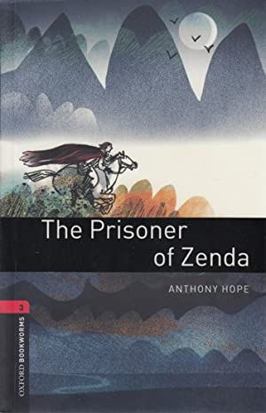 Oxford Bookworms Library - The Prisoner of: Hope, Anthony: