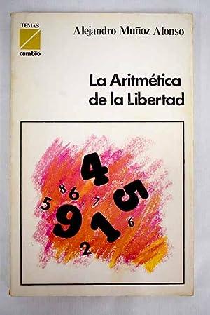 La aritmética de la libertad: Muñoz Alonso, Alejandro