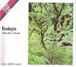 Ecología: Miracle, María Rosa
