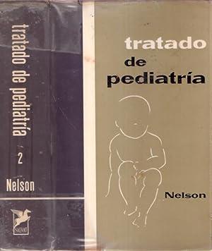 Tratado de Pediatría. 2 tomos: Nelson, Waldo E.