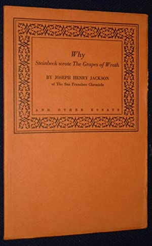 Why John Steinbeck Wrote the Grapes of: Jackson, Joseph Henry;