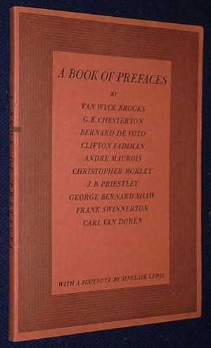 A Book of Prefaces by Ten Famous: Brooks, Van Wyck,