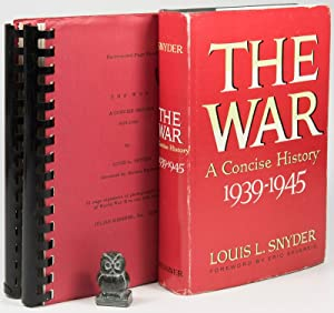 The War A Concise History 1939-1945.: Snyder, Louis L.