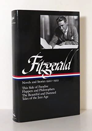 FITZGERALD: NOVELS AND STORIES 1920-1922 This Side: Fitzgerald, F. Scott