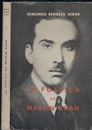 LA POESÍA DE MARTIN ADAN: BENDEZU AIBAR, Edmundo